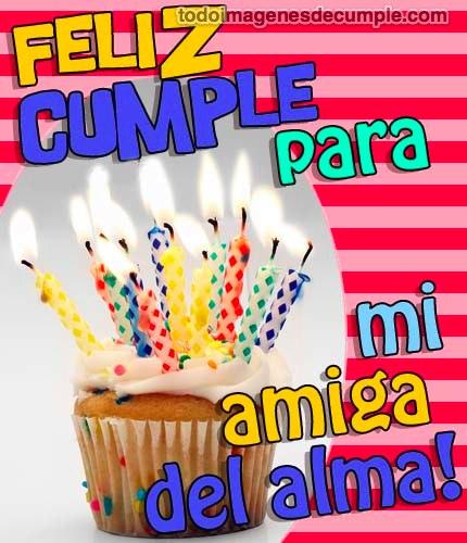 Imágenes de cumpleaños amiga