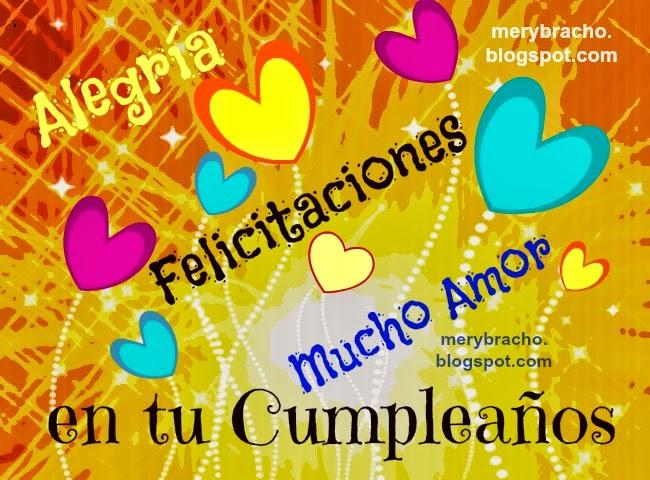 Imágenes para felicitar el cumpleaños. originales